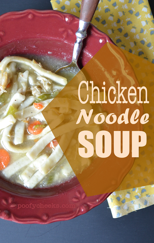 Homemade Chicken Noodle Soup from poofycheeks.com