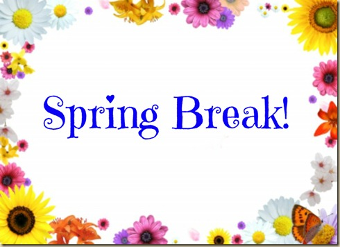 spring break 3-14-13