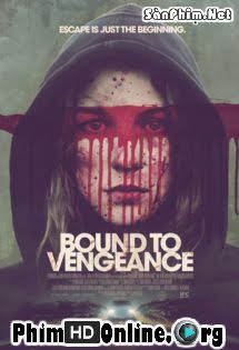 Đảo Ngược Tình Thế - Bound to Vengeance