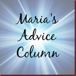 maria's advice column