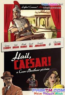 Cuộc Giải Cứu Kỳ Cục - Hail, Caesar!