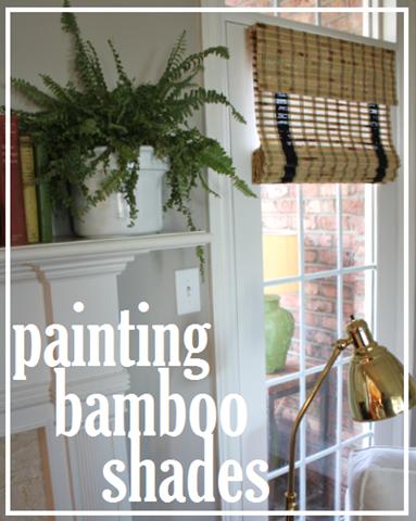 painting bamboo shades via emilyaclark.com