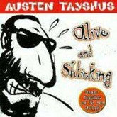 Austen Tayshus - Alive And Shticking (2)