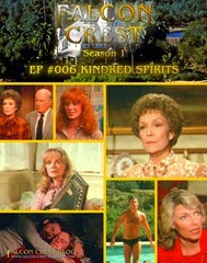 Falcon Crest_#006_Kindred Spirits