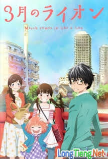 3 Gatsu No Lion - March Comes In Like A Lion Tập 13 14 Cuối