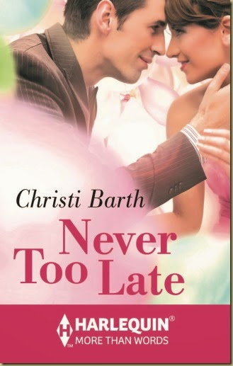 Never Too Late by Christi Barth cover