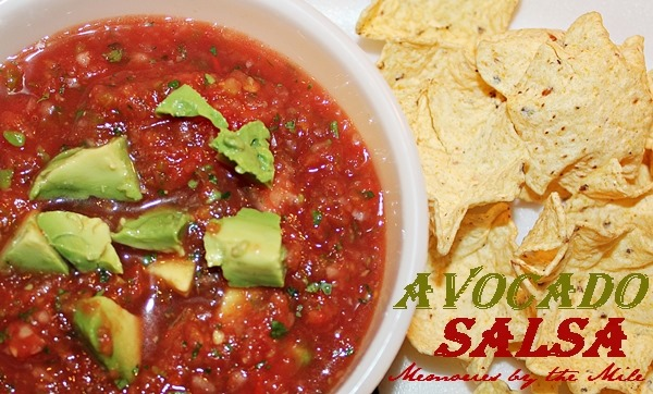 Best Avocado Salsa | Memories by the Mile