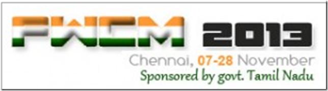 FWCM 2013 Chennai 07-28 November 2013