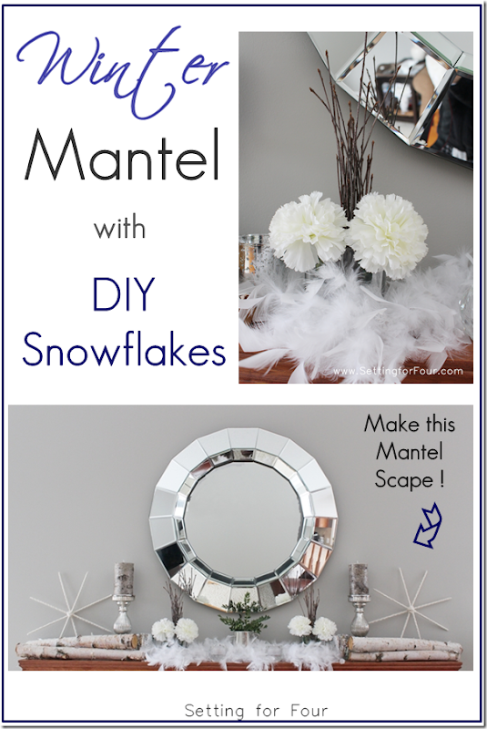 How to Make a Winter Mantel with DIY Snowflakes - Setting for Four