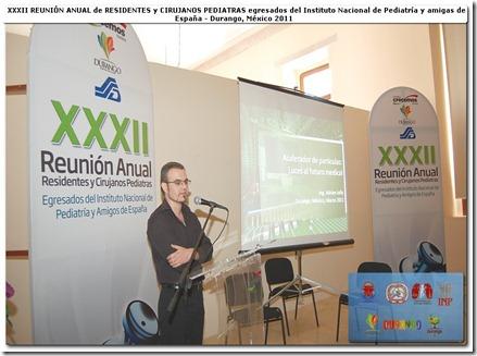 """Conferencia """"Acelerador de partículas: luces al futuro medical"""" durante la XXXII reunión de residentes y cirujanos pediatras egresados del Instituto Nacional de Pediatria y Amigos de Espania en México"""