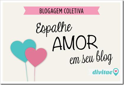 blogagem coletiva espalhe amor em seu blog