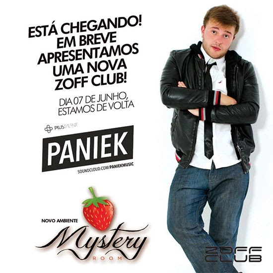 DJ Paniek se apresenta na reinauguração da Zoff, dia 07