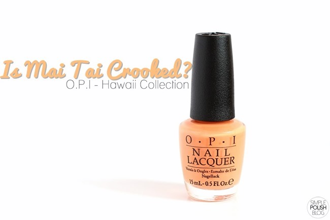 OPI-Is-Mai-Tai-Crooked-Hawaii-Collection-Swatch-1