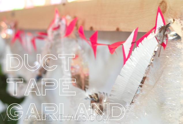 Duct Tape Garland Tutorial