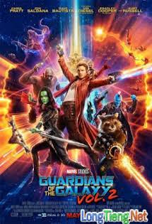 Guardians Of The Galaxy :Phần 2 - Phim Mỹ