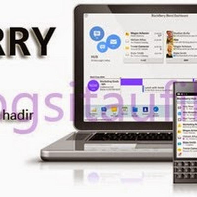 BlackBerry Blend Aplikasi BBM Untuk Komputer dan Tablet