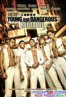 Người Trong Giang Hồ: Trật Tự Mới - Young and Dangerous: Reloaded Tập HD 1080p Full