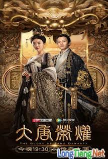 Niềm Kiêu Hãnh Nhà Đường - The Glory Of Tang Dynasty