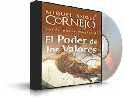 EL PODER DE LOS VALORES, Miguel Angel Cornejo [ Audiolibro ] – Conferencia Magistral sobre los valores y la ética como las claves para triunfar en la vida