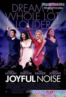 Giai Điệu Vui Tươi - Joyful Noise Tập HD 1080p Full