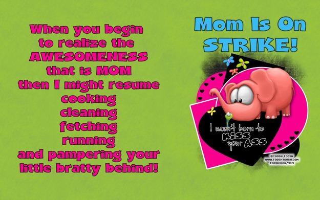 Mom on Strike!