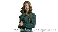 Por Ella Soy Eva Capitulo 163