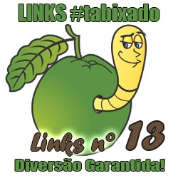 Links Bixados #13