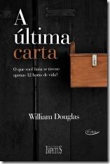6 - A Última Carta - William Douglas