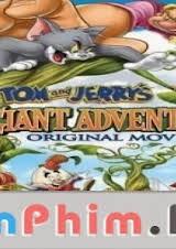 Tom Jerry Và Đại Chiến Người Khổng Lồ