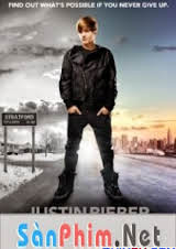Justin Bieber: Đừng Bao Giờ Nói Không Bao Giờ