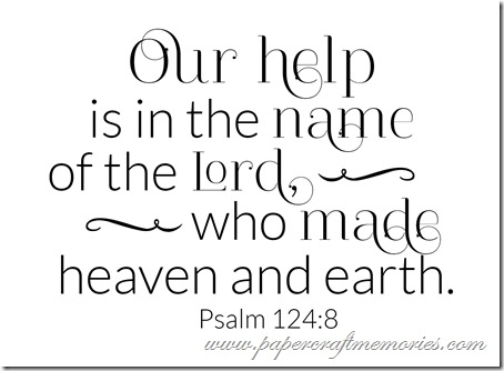 Psalm 124:8 WORDart by Karen for WAW personal use