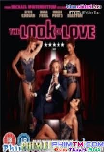 Giá Trị Của Tình Yêu (2013) - The Look Of Love