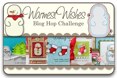 Warmest Wishes Blog Hop Challenge