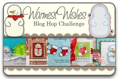 Warmest Wishes Blog Hop Challenge