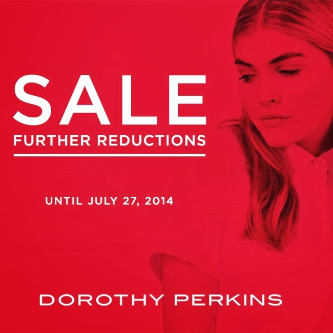 Dorothy Perkins Further Reduction Sale