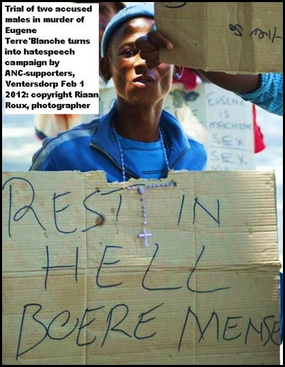 TERREBLANCHE MURDER TRIAL TURNS INTO ANTI AFRIKANER HATESPEECH CAMPAIGN BY ANC SUPPORTERS VENTERSDORP FEB12012 RIAAN ROUX PICS