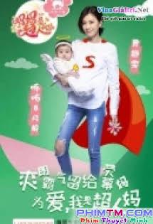 Mẹ Là Siêu Nhân - Supermom
