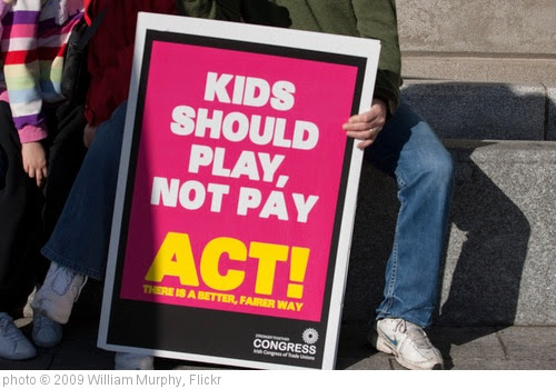 'Kids Should Play, Not Pay' photo (c) 2009, William Murphy - license: https://creativecommons.org/licenses/by-sa/2.0/