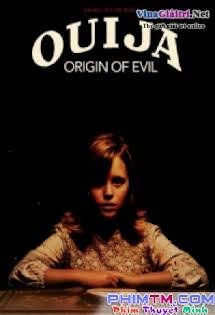 Cầu Cơ: Nguồn Gốc Quỷ Dữ - Ouija: Origin Of Evil