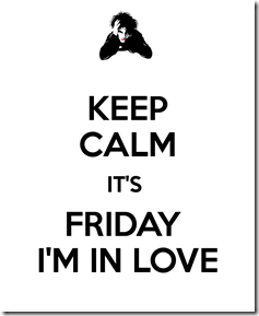 keep-calm-it-s-friday-i-m-in-love-2