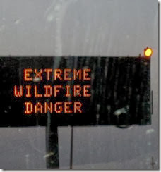 a - extreme wildfire danger sign
