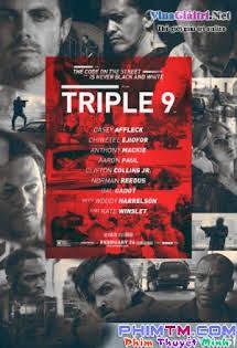 Phi Vụ 999 - Triple 9 Tập HD 1080p Full
