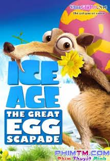 Kỷ Băng Hà 5: Kẻ Trộm Trứng - Ice Age 5: The Great Egg-scapade Tập HD 1080p Full
