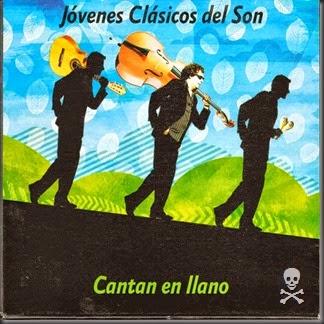 Jovenes Clasicos del Son - Cantan en llano (2014) - FRONTAL