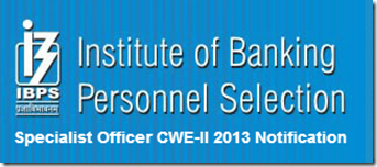 IBPS Specialist Officer Recruitment 2013 notification