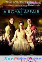 Chuyện Tình Hoàng Gia - A Royal Affair