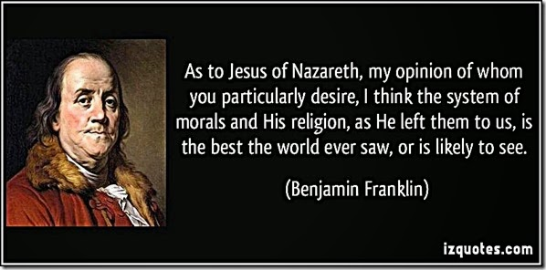 Ben Franklin praising Christian Morality quote