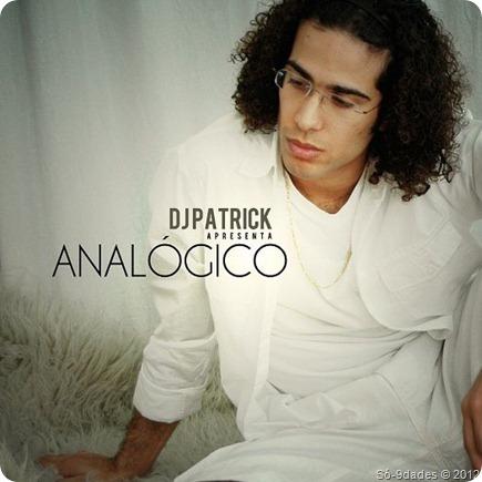 Dj Patrick - Analógico [2011]