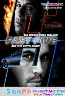 Quá Nhanh Quá Nguy Hiểm 5: Phi Vụ Rio -  Fast and Furious 5