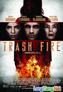 Chuyến Thăm Kinh Hoàng - Trash Fire